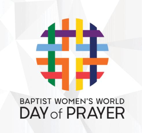 Lūgšanu ceļvedis PASAULES BAPTISTU SIEVIEŠU Lūgšanu Dienai
